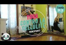 Yoga - Pratica completa livello principianti -  CONTRO LA CELLULITE 1