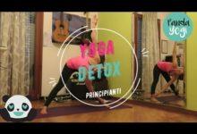 YOGA - Pratica completa livello principianti - DETOX
