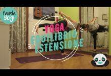 YOGA -  Pratica 10-15 min  - FLOW EQUILIBRIO -  ESTENSIONE GAMBE