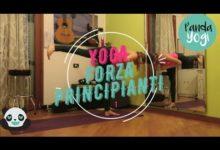 YOGA - Pratica completa livello principianti - FORZA 1